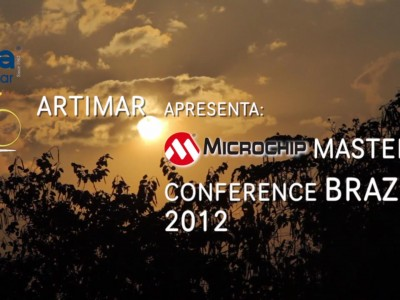 [Artimar] Microchip Master's Conference Brazil 2012