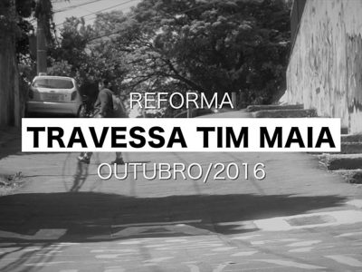 [Idea!Zarvos] Reforma Travessa Tim Maia